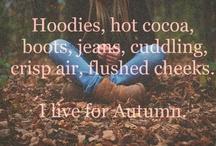 Autumn: Tis the Season for Loving