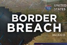 The Border / Information and resources related to the U.S. border issues with Mexico. / by Tucson News Now