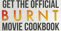 "BURNT MOVIE COOKBOOK / Recipes from the film ""Burnt"" starring Bradley Cooper 