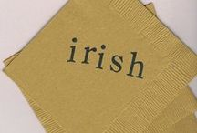 Irish / Everything Irish, St. Patrick's Day,  for Irish parties, weddings, and events.  Irish, as in Fighting Irish (Notre Dame) too.   / by il PIccolo Giardino