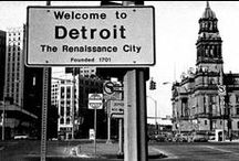 Detroit Love / This city is my heartbeat, my soul, my inspiration / by Nicole & Jason