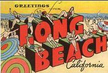 a history of Long Beach / Long Beach, CA