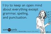 Writing. Grammar. Spelling. / Your is not the same as you're.