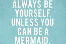 Always be Yourself, Unless you can be a MERMAID / The legendary mermaid, gives us so much style inspiration—from pastel tipped hair to gauzy gowns and sequins, the iconic look of the mermaid is one to live by. Ariel is our go to gal!