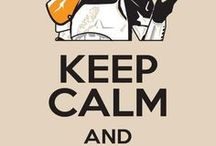 """Keep Calm and... / A place to share the many """"Keep Calm and"""" signs seen around the net."""