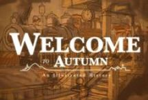 Welcome to Autumn series / http://WelcomeToAutumn.com My ambitious project about a fictional town called Autumn, Virginia – a community nestled against the spectacular Blue Ridge Mountains in the Shenandoah Valley.   The story follows the 150+ year history of the city's rise, fall, and eventual renaissance. It's foundation is built on one man's spite and perceived superiority, but it's also one that allows it to develop into a world class city that embraces its beauty, culture, and ideas.