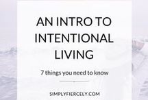 Intentional Living / Intentional living is asking yourself why you do things – and being happy with the answers. It's about having a purpose and making sure our actions are in line with our values. Here you'll find helpful posts and inspiration to help you embrace intentional living. #intentionalliving