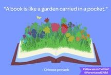Inspiring Quotes / A few of our favorite quotes about reading, learning, and life.
