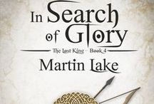 In Search of Glory / The fourth book in my The Lost King series.