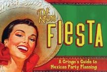Fiesta! / by Hilary Kanutsu