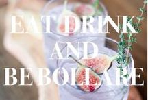Eat, Drink, and Be Bollare / by Bollare