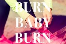 Burn Baby, Burn / Get active and stay healthy with workout plans, healthy recipes and our favorite fitness fashions! / by Bollare