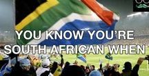 You know you're South-African when...