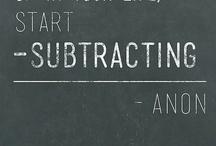 Simplify / Simplicity is the Ultimate Sophistication ~Leonardo DaVinci