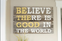 wise words and printables / by Michelle Rodriguez