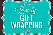 Lovely Gift Wrapping / by Paula Toruño