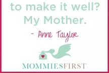 Quotes on Motherhood and Parenting / #MommiesFirst
