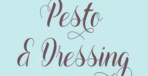 Pesto & Dreassing