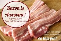 Bacon ~ Ham ~ Sausage / Group board for bacon recipes and bacon love!  To join this board, please email milehimama at gmail.com or comment on the JOIN BACON BOARD pin.