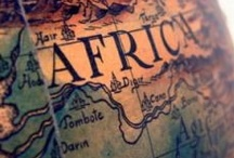 Africa the Beautiful / by Beach and Cruise - Gailene Gould