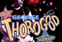 George Thorogood & The Destroyers / by StateTheatre NJ