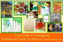 Thanksgiving Ideas for Kids / Thanksgiving Theme books, activities and FREE printables for preschool, kindergarten, parents, teachers and homeschool. / by Jeannine Aristeguieta