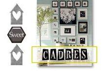 Idées Cadres / Tout sur les cadres