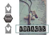 Voyages .. Voyaaaaages ...