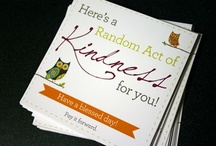 Acts of Kindness  / by Rachel Commons