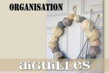 ORG Anisation Aiguilles / Le nom l'indique !!!!!!