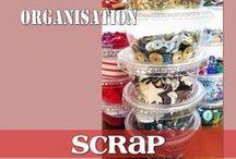 ORG Anisation ScRaP / Organiser tout ce qui concerne le scrap