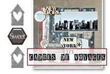 IdÉeS Cadres Voyages / Mettre en cadre mes souvenirs de voyages - enmarcar mis recuerdos de Viajes - Travel Frames