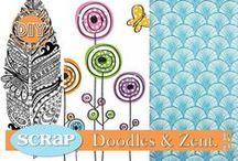 ScRaP Doodles & Zen / Dessiner sans penser ou ... si ?