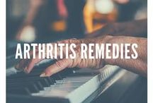 Arthritis Remedies / Live life to the fullest with arthritis. Natural remedies and tips to ease the pain.