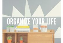 Organize Your Life / Organizational tips, products, and design ideas to create a better home environment.
