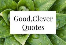 QUOTES / Inspirational quotes that aren't annoying, bits of life advice, smart ideas that shift our minds + hearts.