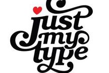 Just my Type. / Collection of typography I like/admire