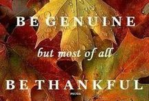 ~*Be Thankful, be humble, be teachable,*~ / So much more than just turkey........