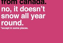 It's a Canadian thing!