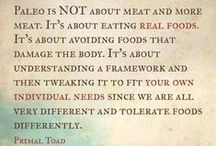 Paleo/Primal Thoughts and Principles / General info on Paleo/Primal Thoughts and Principles.