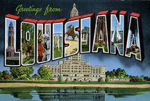 Louisiana / by Theda Weatherly