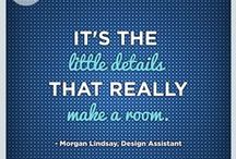 quotables / Inspirational design advice and decorating tips from the editors at Style at Home.