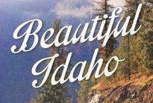 Idaho - my heart's home