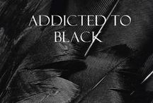BLACK IS THE NEW BLACK / all things black