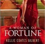 A WOMAN OF FORTUNE (a Texas Gold novel) / A Dallas socialite loses her lavish lifestyle when her husband is indicted for commodities fraud.