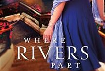 WHERE RIVERS PART (a Texas Gold novel) / Following in her estranged father's footsteps, Dr. Juliet Ryan has devoted her scientific acumen to corporate America, providing safe drinking water for millions–and affording her plenty of perks along the way. Then, without warning, a fast-moving disaster sweeps Juliet into a whirlpool of corporate scandal and puts lives at risk.