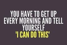 (MDR) Motivation / All things motivational, from quotes and inspiring pics...