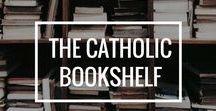 The Catholic Bookshelf / Catholic books, Catholic blogs & more
