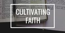 Cultivating Faith
