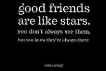 Friendship Quotes / This is dedicated to all of the many friends I have had in my life that have supported me and been there for me through thick and thin. I love quotes but quotes about your friendships are due their own board in my opinion.